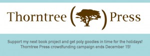 Support Thorntree Press' 2015 crowdfunding campaign
